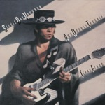 Stevie Ray Vaughan & Double Trouble - Pride and Joy