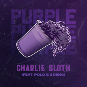 Charlie Sloth - Purple feat. Polo G & Deno