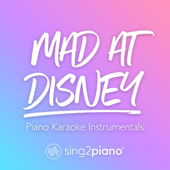 [Download] Mad at Disney (Lower Key) [Originally Performed by Salem Ilese] [Piano Karaoke Version] MP3