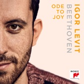Igor Levit - Ode to Joy (from Beethoven's Symphony No. 9, Op.125)