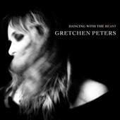 Gretchen Peters - Arguing with Ghosts