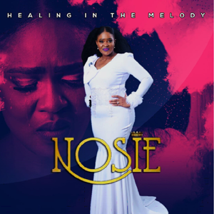 Nosie - Healing In the Melody - EP