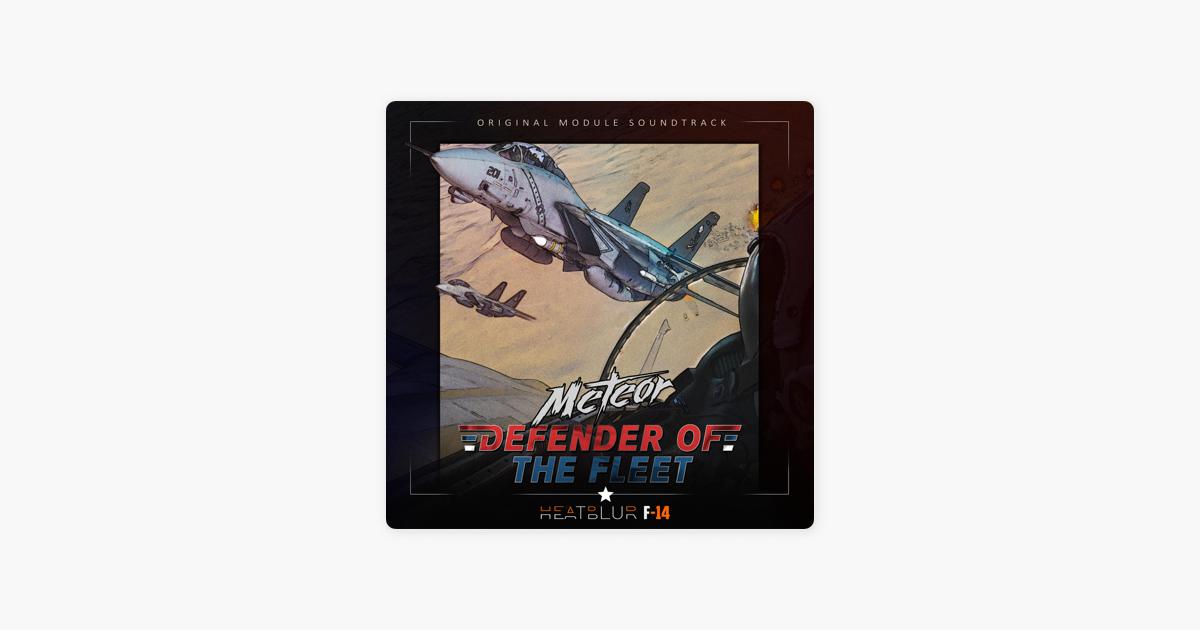 Defender of the Fleet (Heatblur F-14 Original Soundtrack) by Meteor
