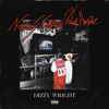 Dizzy Wright - Nobody Cares, Work Harder  artwork