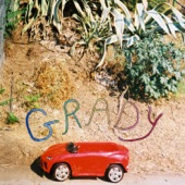 Grady - When I Get There