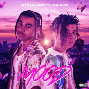 24kGoldn - Mood feat. iann dior