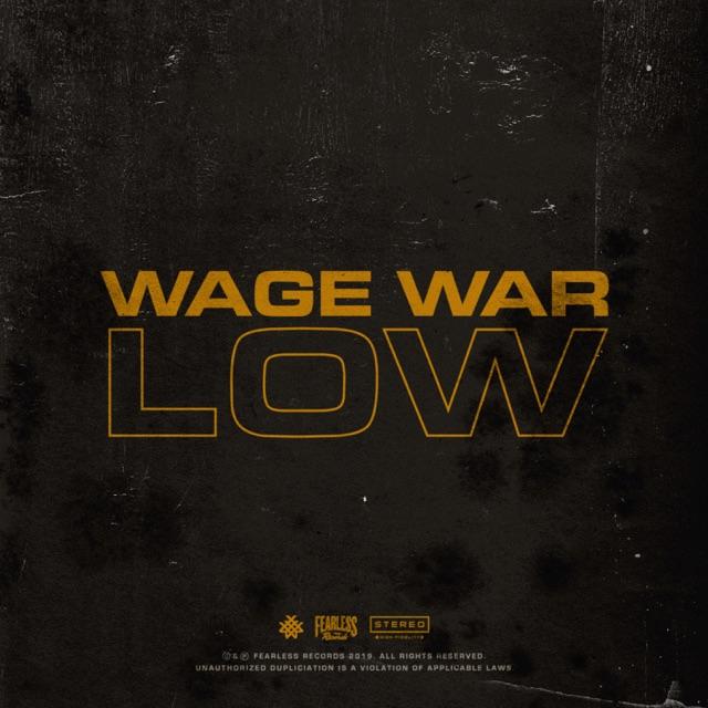 Wage War - Low