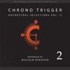 Malcolm Robinson - Chrono Trigger: Orchestral Selections, Vol. II artwork