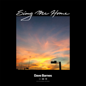 Sing Me Home - Dave Barnes