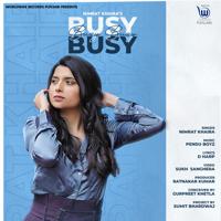 Nimrat Khaira - Busy Busy