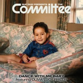 The Committee - Dance with Me Baby