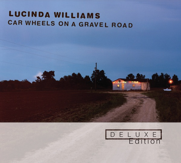 Car Wheels On a Gravel Road (Deluxe Edition)
