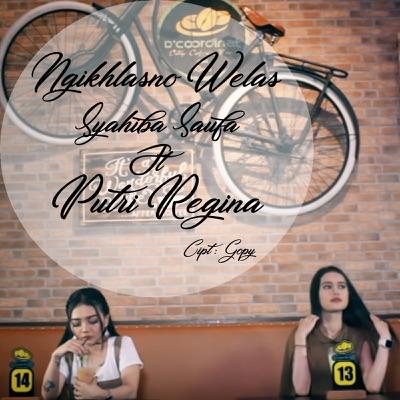 Syahiba - Ngikhlasno Welas feat. Putri Regina Mp3