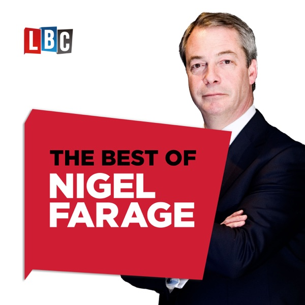 The Nigel Farage Show: Best Of The Week