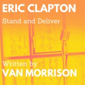 Eric Clapton - Stand and Deliver (feat. Van Morrison)