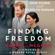 Omid Scobie & Carolyn Durand - Finding Freedom