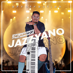 Afrotraction - The Launch of JazzYano