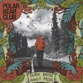 Polar Bear Club - My Best Days