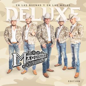 La Maquinaria Norteña - En Las Buenas Y En Las Malas (Deluxe Edition)