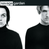 Savage Garden - To the Moon & Back artwork