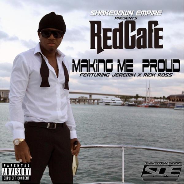 Making Me Proud (feat. Jeremih & Rick Ross) - Single