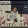 Indelible - Imark