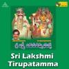 Sri Lakshmi Tirupatamma