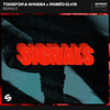 TODIEFOR, SHOEBA & Roméo Elvis - Signals artwork