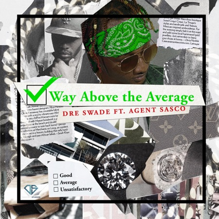 Way Above the Average (feat  Agent Sasco (Assassin