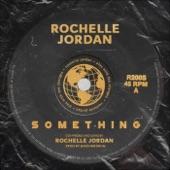 Rochelle Jordan - Got Em