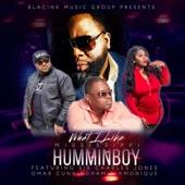 Mississippi Hummin Boy - What I Like (feat. Sir Charles Jones, Omar Cunningham & K Monique)