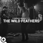 The Wild Feathers;OurVinyl - Quittin' Time (OurVinyl Sessions)