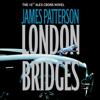James Patterson - London Bridges artwork