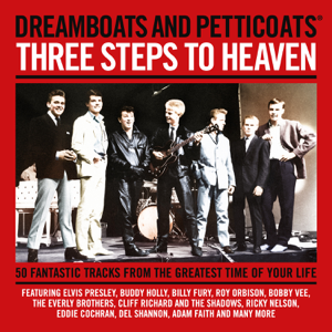 Various Artists - Dreamboats & Petticoats Presents: 3 Steps to Heaven