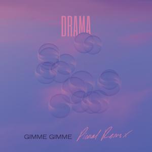 DRAMA - Gimme Gimme (Pional Remix) - EP