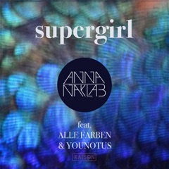 Supergirl (feat. Alle Farben & Younotus) [Radio Edit]