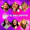 Suro Ki Nau Deviya Original Motion Picture Soundtrack EP