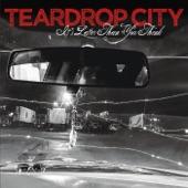 Teardrop City - Little Bill