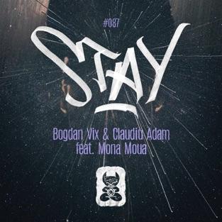 Bogdan Vix & Claudiu Adam – Stay (feat. Mona Moua) – Single [iTunes Plus AAC M4A]