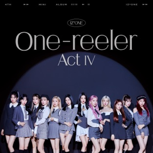 IZ*ONE – One-reeler / Act IV – EP [iTunes Plus AAC M4A]