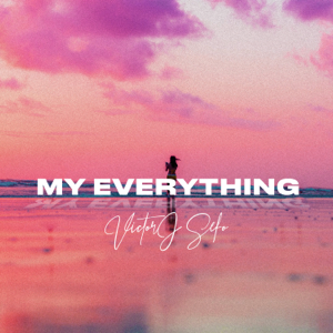 Victor J Sefo - My Everything