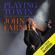 Jeff Apter - Playing to Win: The Definitive Biography of John Farnham (Unabridged)