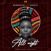 All Night Feat. Anjella - Harmonize
