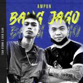 Ampun Bang Jago - TIAN STORM & EVER SLKR - TIAN STORM & EVER SLKR