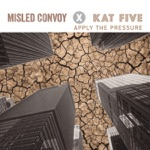 Misled Convoy & Kat Five - Apply the Dub