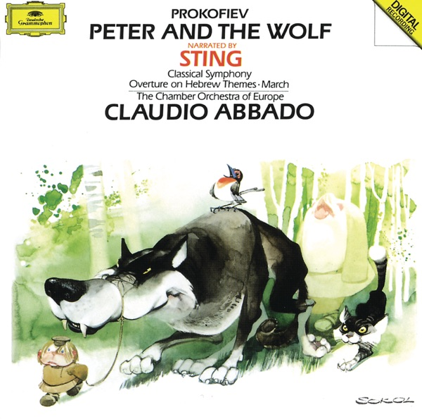 Prokofiev: Peter and the Wolf, Classical Symphony, Op. 25, March, Op. 99 & Overture, Op. 34