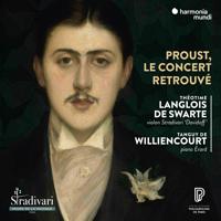 Théotime Langlois de Swarte & Tanguy de Williencourt - A Concert at the Time of Proust artwork