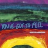 You've Got To Feel (feat. Amber Mark) - Single