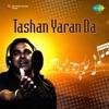 Tashan Yaran Da Single