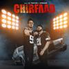 Chirfaad (feat. Lil Torture & Uproarr)